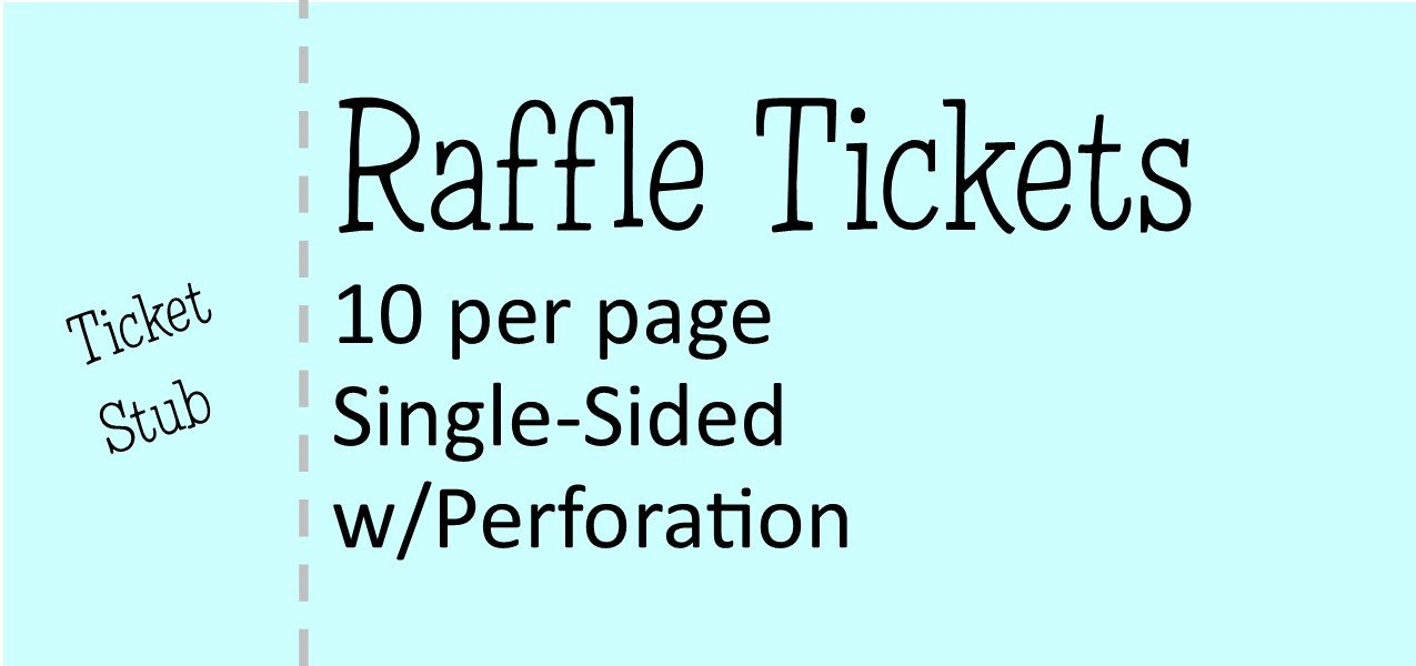 Raffle Tickets 10 per page - 4.25 x 2 (Single-Sided) With Perforation & NO Numbering