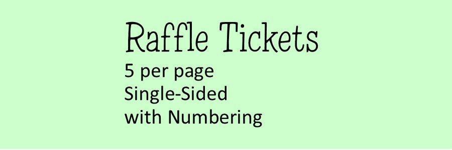 Raffle Tickets 5 per page - (Single-Sided) With Numbering & NO Perforation