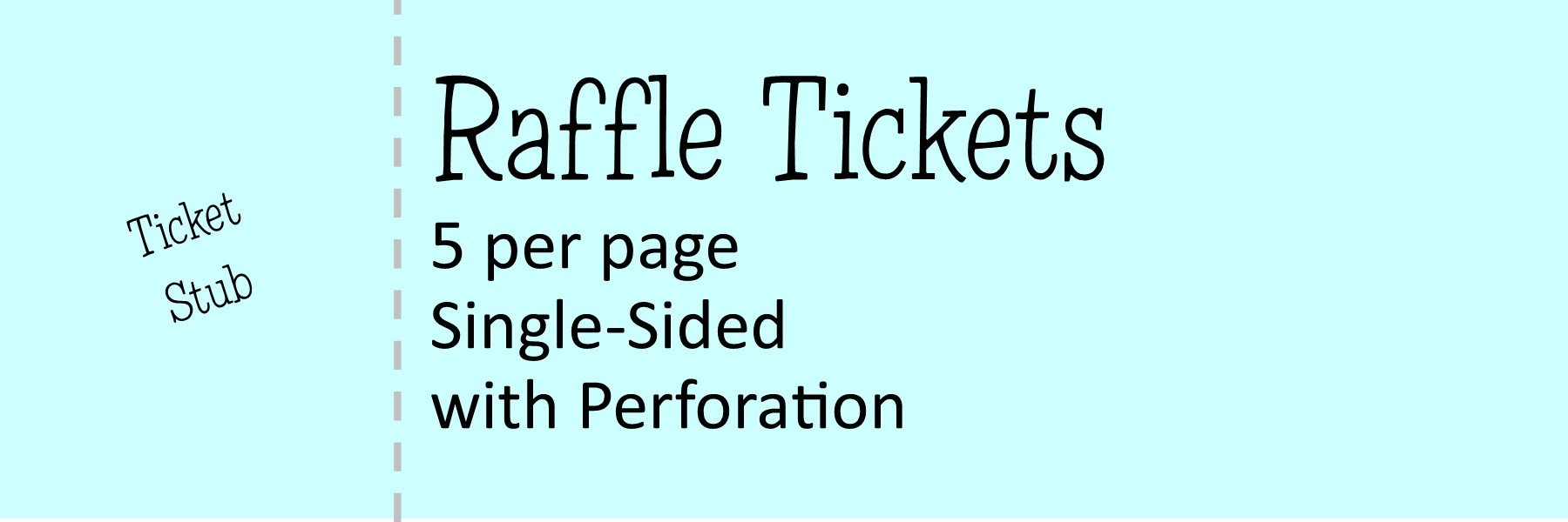 Raffle Tickets 5 per page - (Single-Sided) With Perforation & NO Numbering