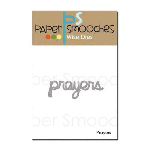 PRAYERS   -PAPER SMOOCHES DIES
