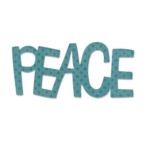 PEACE #2  -SIZZIX ORIGINALS DIE