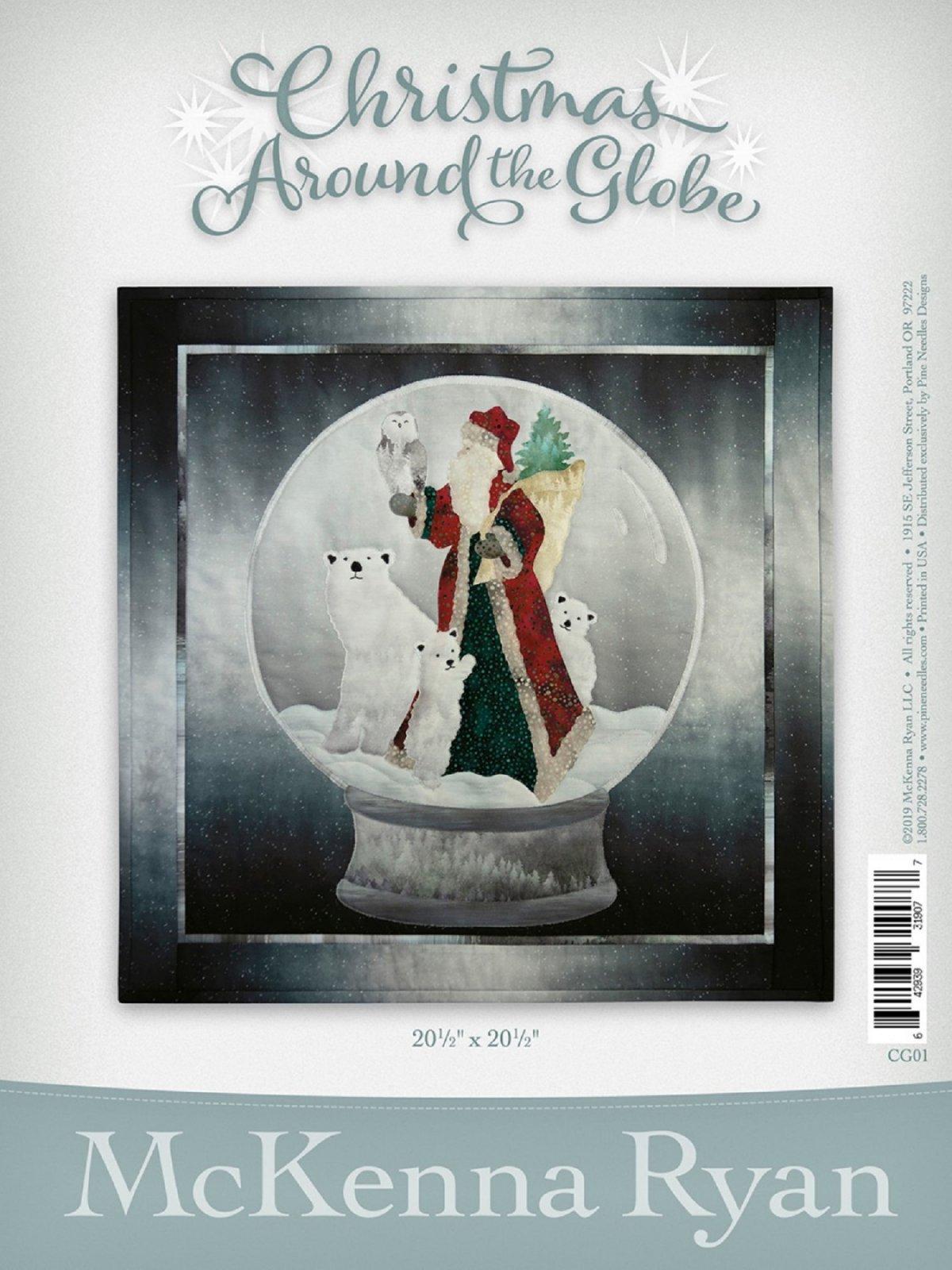 Christmas Around The Globe Quilt & Laser Cut Kit by Mckenna Ryan