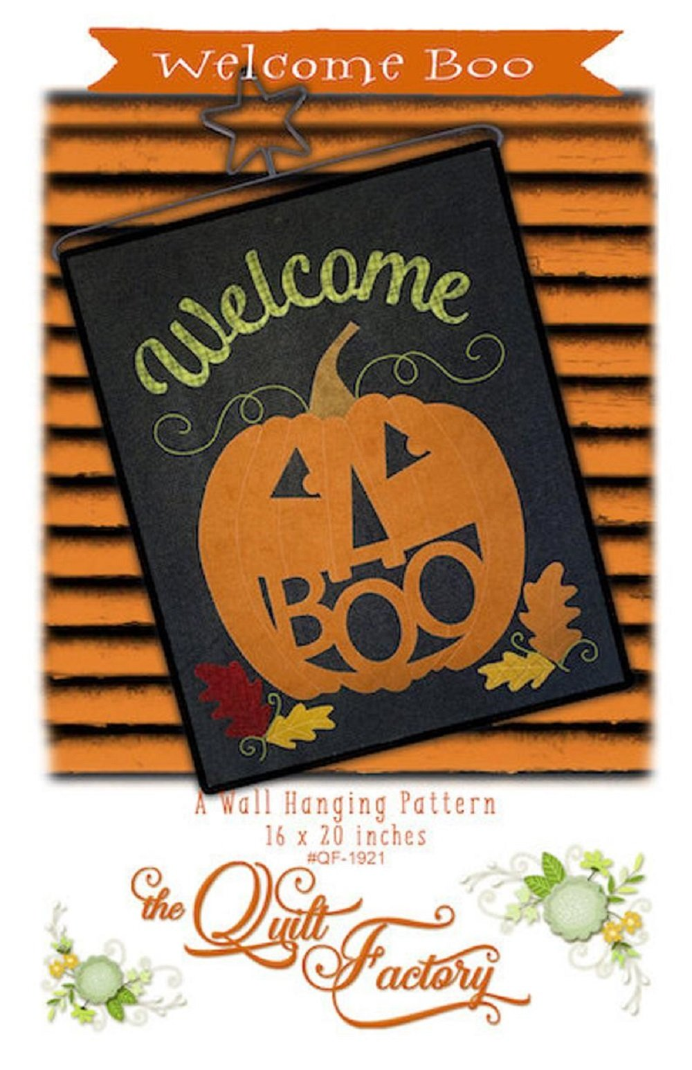 Welcome Boo Wall Hanging Pattern by The Quilt Factory