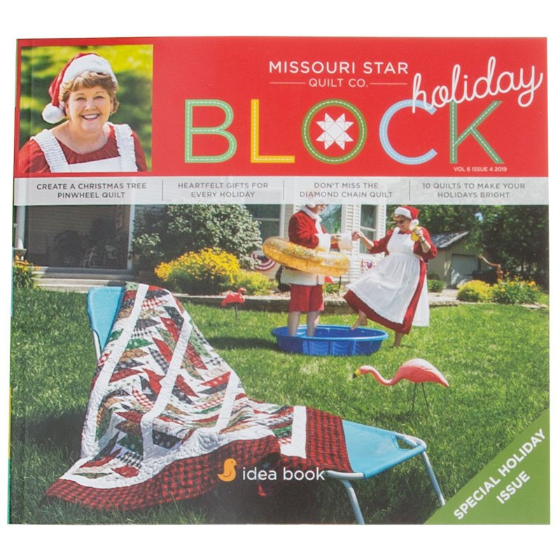 Missouri Star - Block Magazine Holiday 2019 Volume 6 Issue 4
