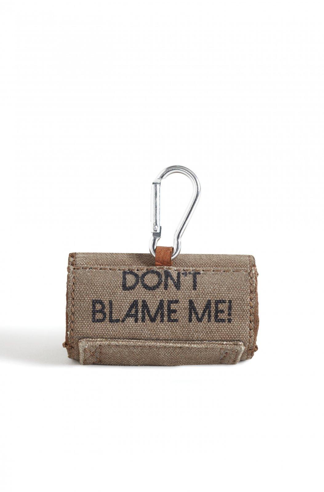 DON'T BLAME ME BAG DISPENSER