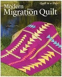 Modern Migration Quilt Book
