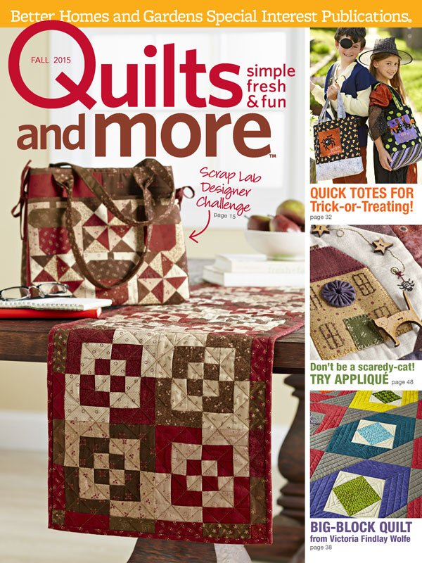 Quilts And More magazine, Fall 2015 issue