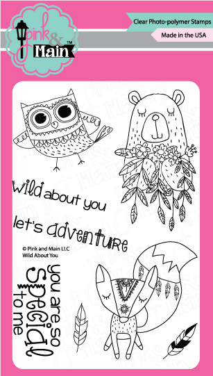Pink & Main Wild About You Stamp