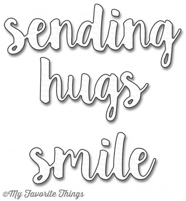 My Favorite Things Die-namics Sending Hugs