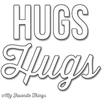 My Favorite Things Die-Namics: Twice the Hugs