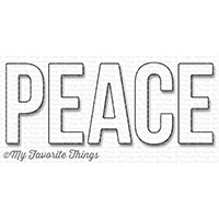 My Favorite Things Die-Namics: Peace