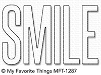 My Favorite Things Die-namics: Smile