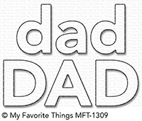 My Favorite Things Die-Namics: Dad