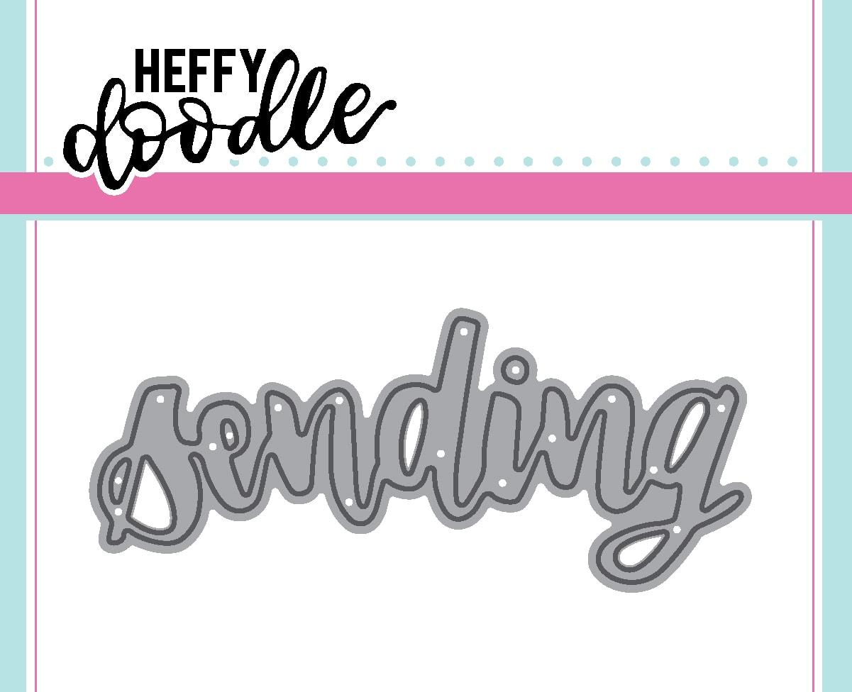 Heffy Doodle Die: Sending