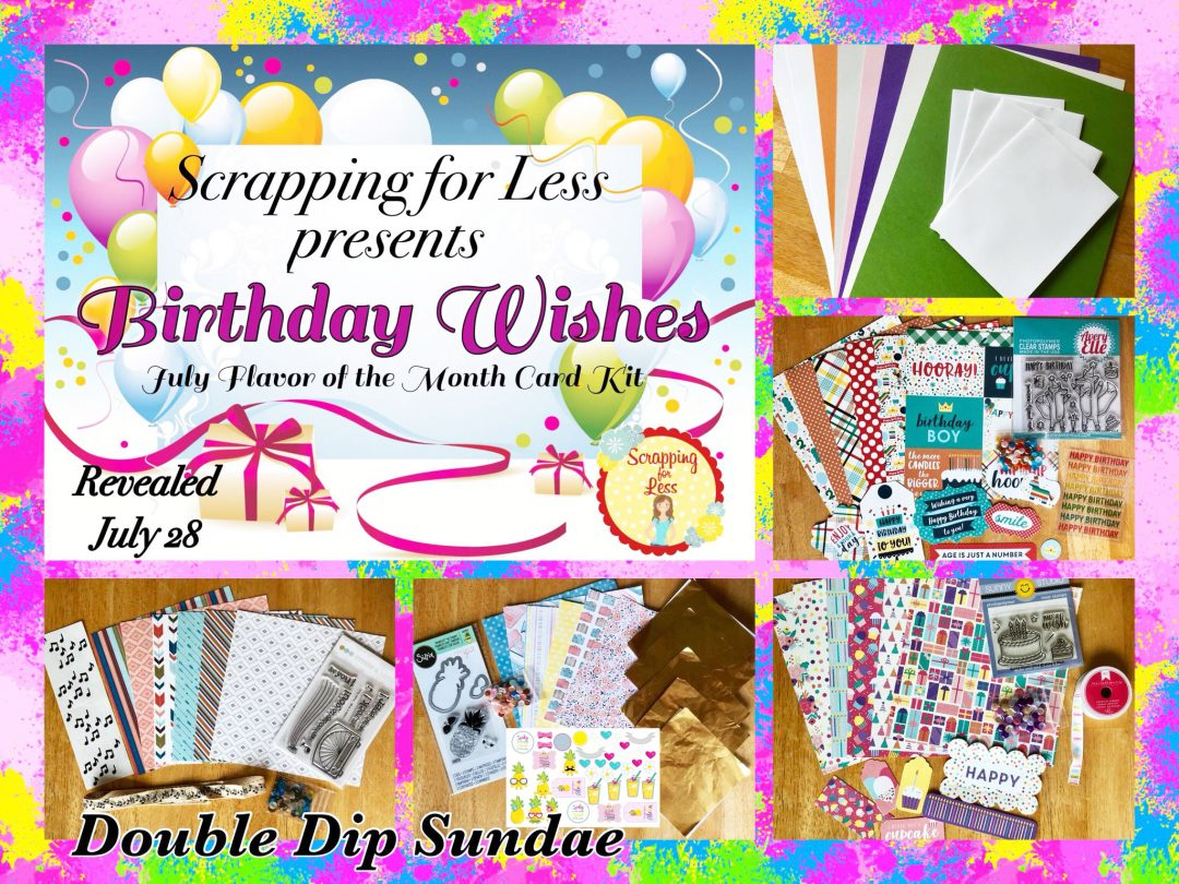 July Double Dip Sundae Flavor of the Month Birthday Wishes