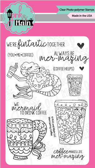 Pink & Main Clear Stamps: Mermazing Coffee