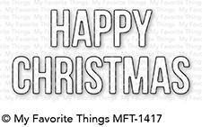 My Favorite Things DieNamics: Happy Christmas