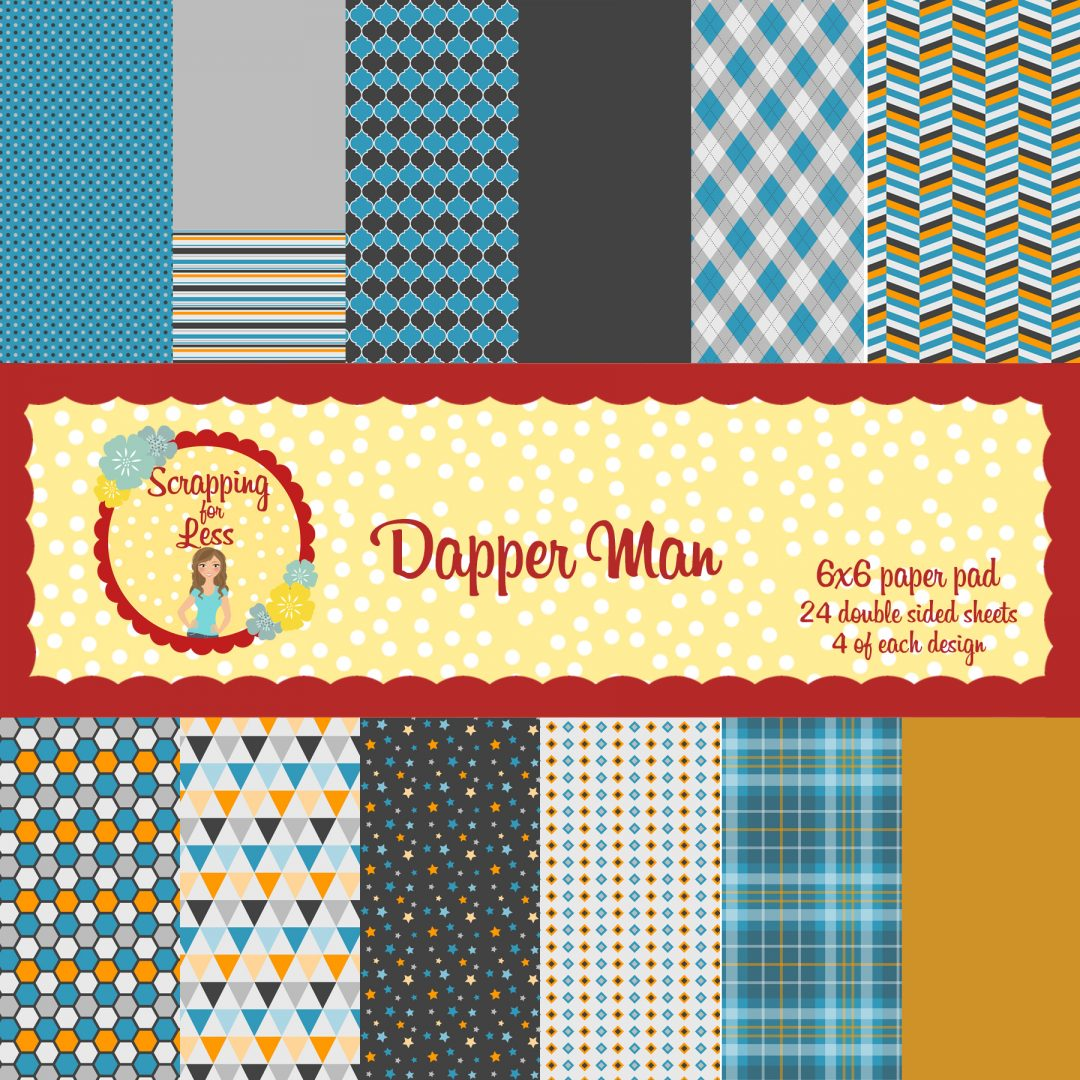 Scrapping for Less Dapper Man 6x6 Paper Pad