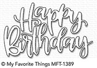 My Favorite Things Die-Namics Happy Birthday Script