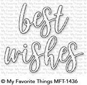 My Favorite Things Die-Namics: Best Wishes