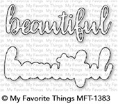 My Favorite Things Die-Namics: Beautiful