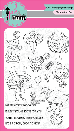 Pink & Main Clear Stamps: Life is a Circus