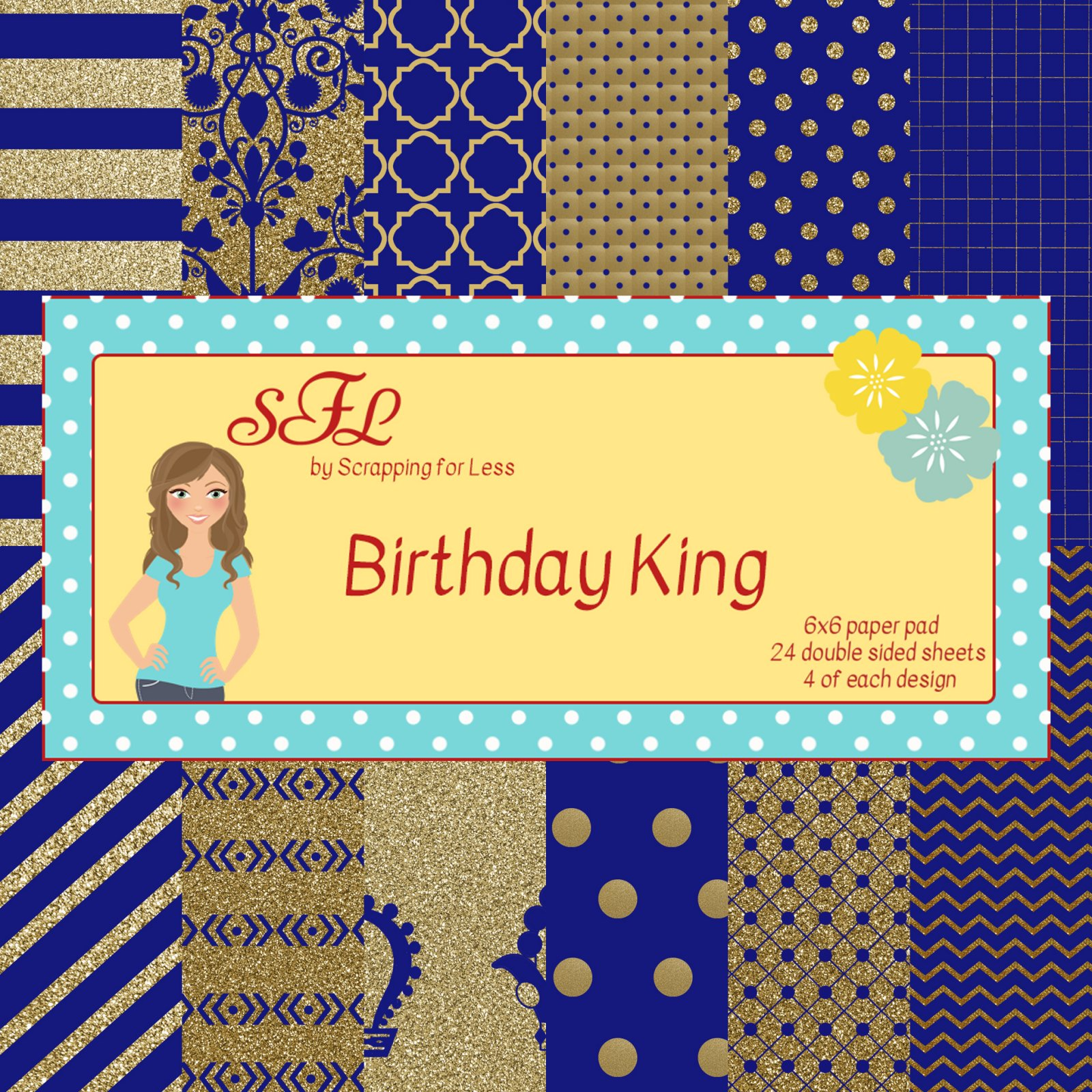Scrapping for Less Birthday King 6x6 Paper Pad