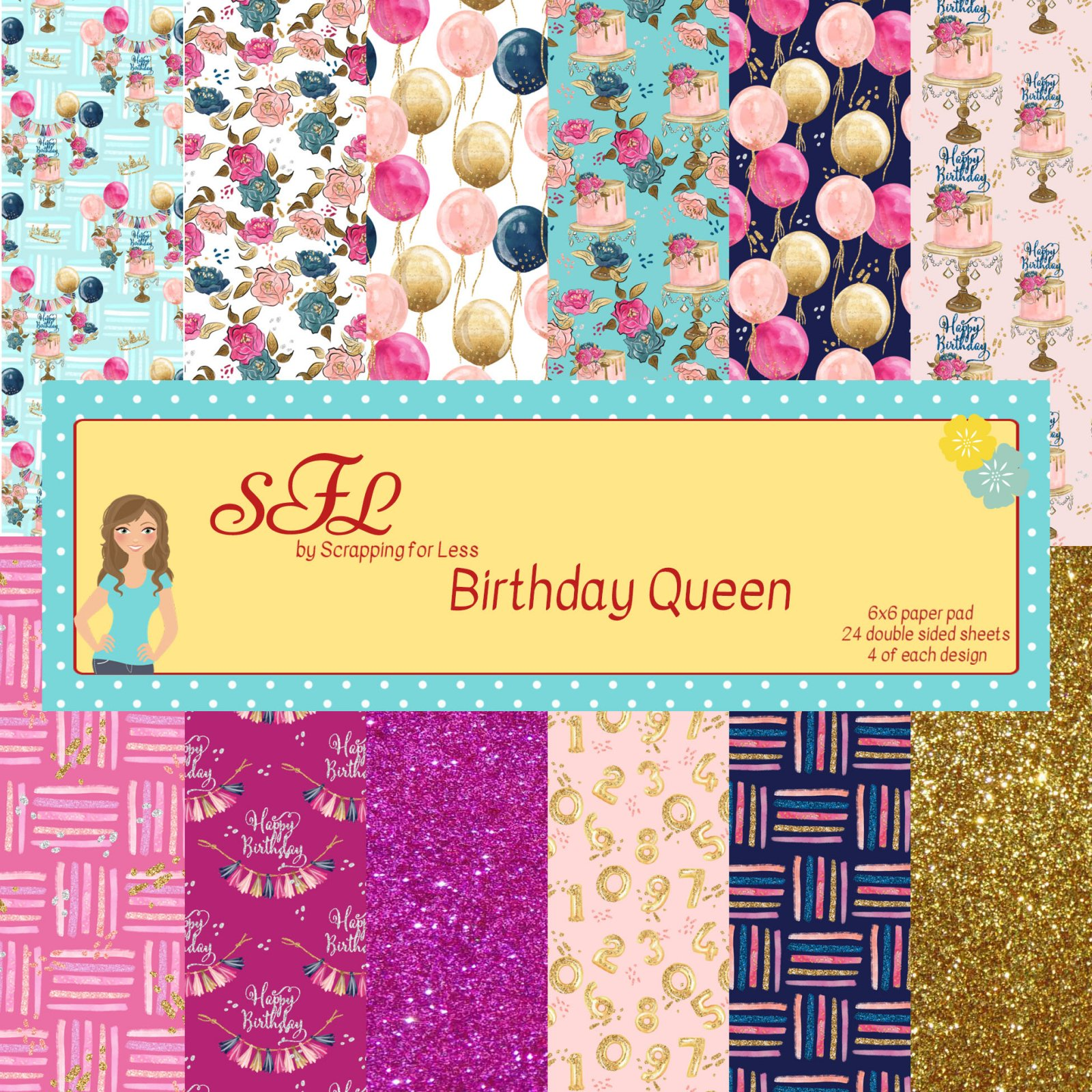 Scrapping for Less 6x6 Paper Pad Birthday Queen