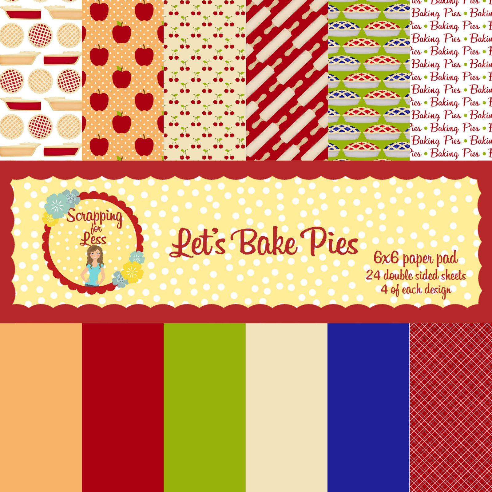 Scrapping for Less Let's Bake a Pie 6x6 Paper Pad