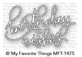 My Favorite Things Die-Namics Birthday Wishes
