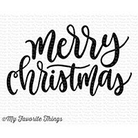 My Favorite Things Clear Stamps Merry Christmas Greeting