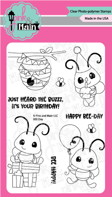 Pink & Main Clear Stamps Bee Day 4x6