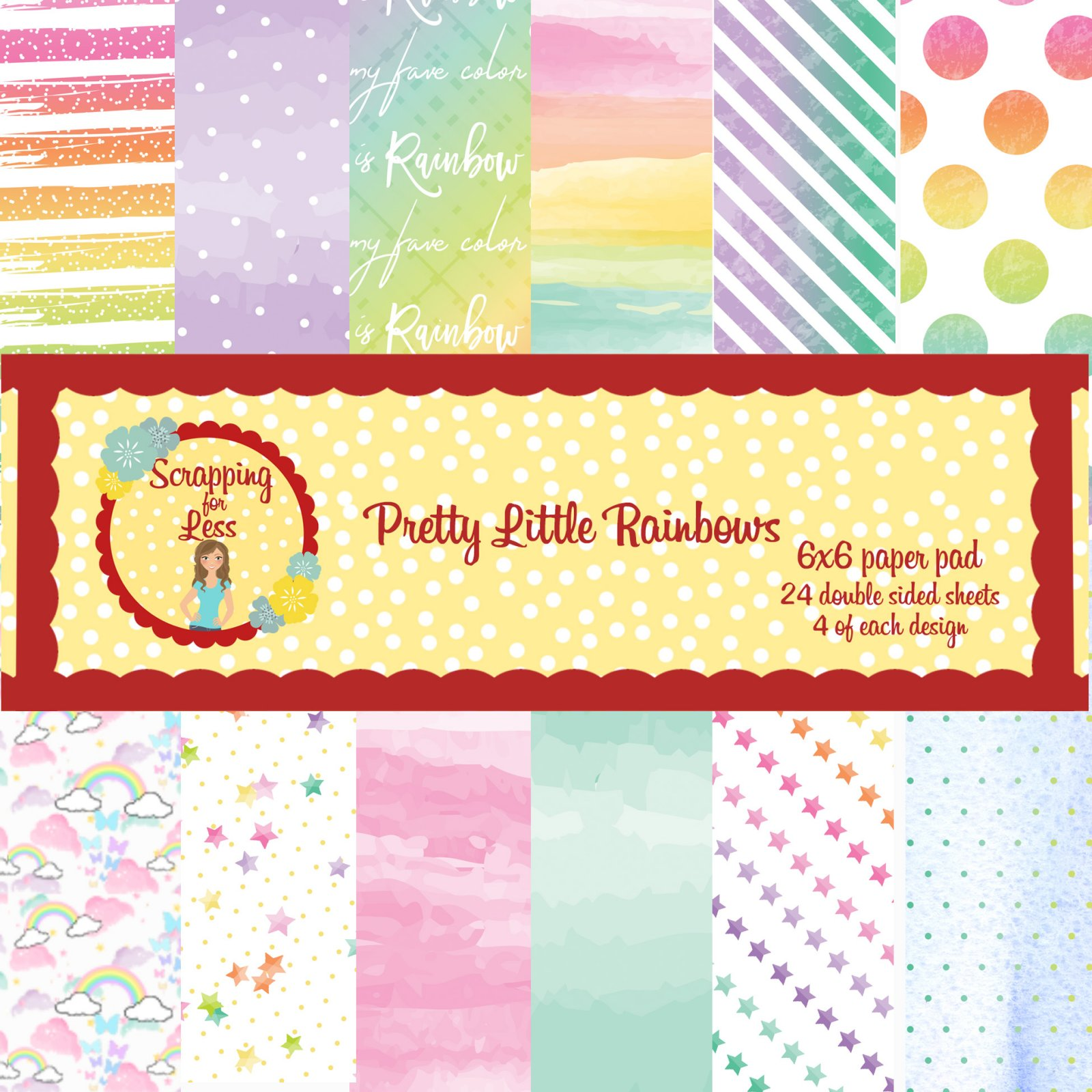 Scrapping for Less Pretty Little Rainbows 6x6 Paper Pad