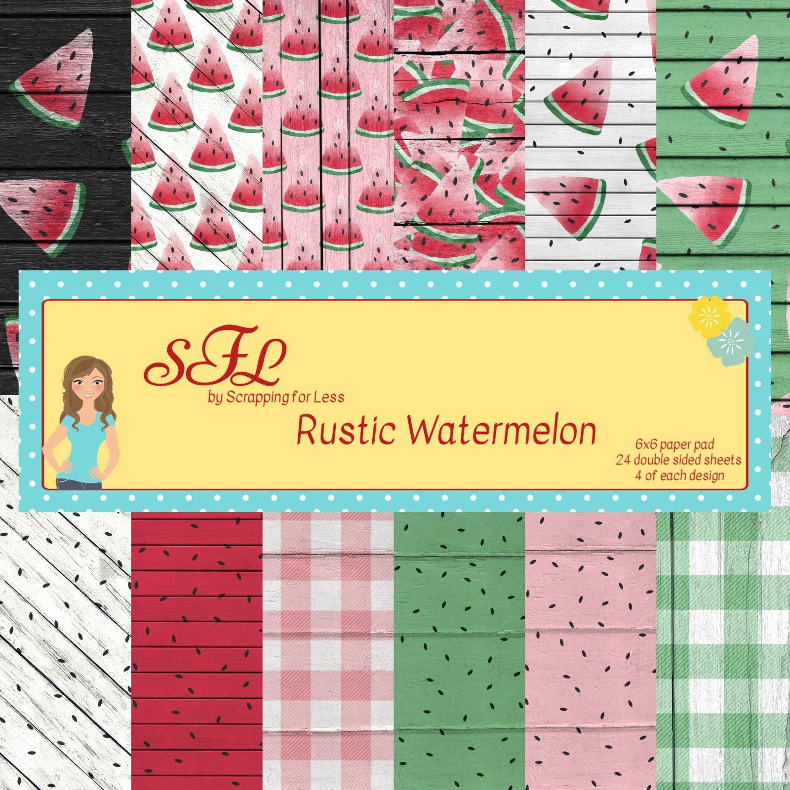 SFL Rustic Watermelon 6x6 Paper Pad