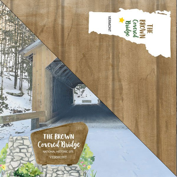 Vermont The Brown Covered Bridge National Historic Site Paper