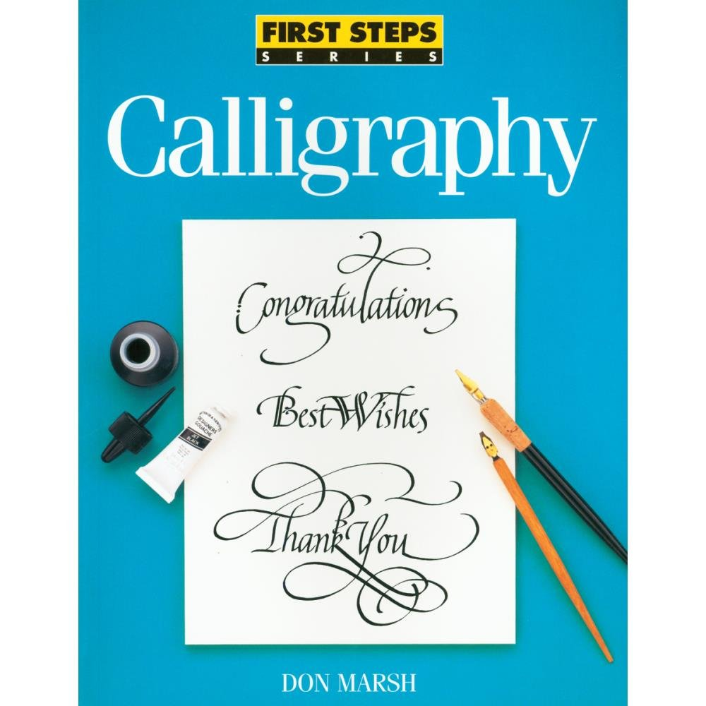 FIRST STEPS: CALLIGRAPHY