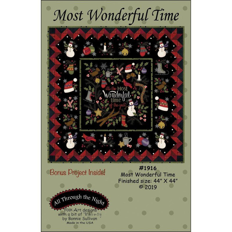 EESC-ATN1916 - MOST WONDERFUL TIME QUILT PATTERN BY ALL THROUGH THE NIGHT