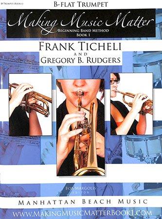 Making Music Matter Trumpet Book 1