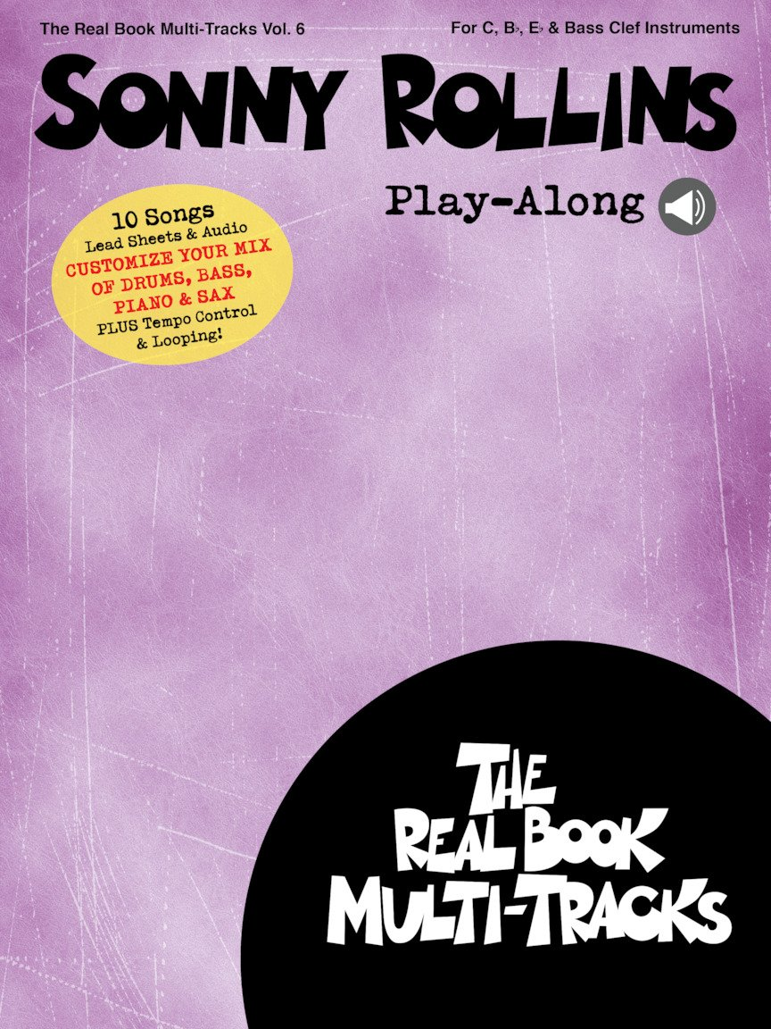 The Real Book Multi-Tracks Vol. 6: Sonny Rollins Play-Along - copy