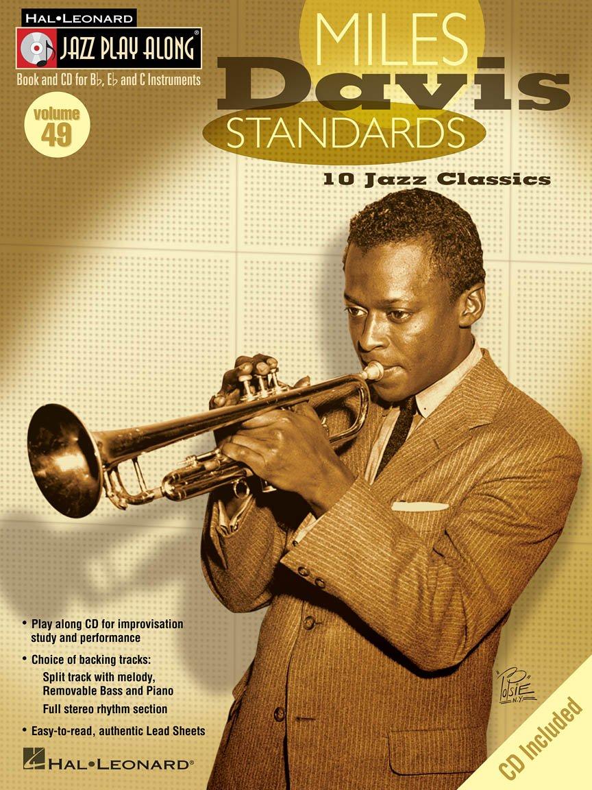 Miles Davis Standards 10 Jazz Classics: Jazz Play Along - Volume 49