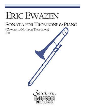Ewazen, Eric: Sonata for Trombone & Piano