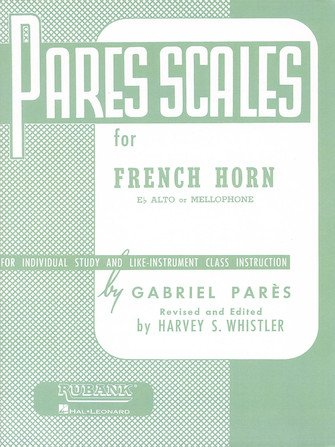 Pares, Gabriel: Pares Scales for French Horn