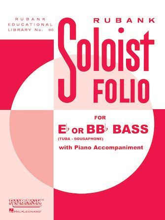 Rubank Soloist Folio for Eb or BBb Bass with Piano Accompaniment