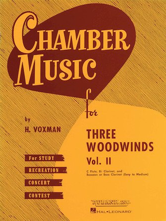 Voxman, Himie: Chamber Music for Three Woodwinds, Vol. II