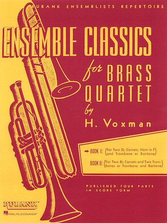 Voxman, Himie: Ensemble Classics for Brass Quartet - Book I