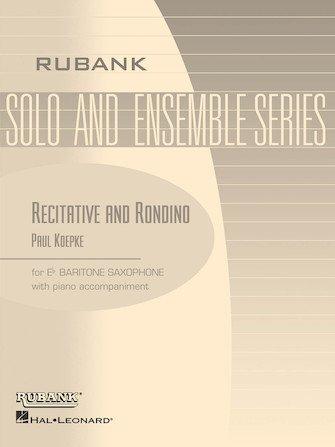 Koepke, Paul: Recitative and Rondino for Baritone Saxophone & Piano