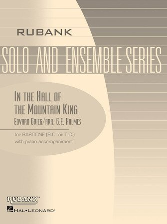 Grieg, Edvard (arr. Holmes): In the Hall of the Mountain King for Baritone & Piano