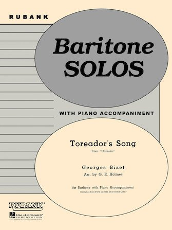 Bizet, Georges (arr. Holmes): Toreador's Song for Baritone & Piano