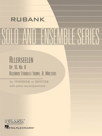 Strauss, Richard (trans. Walters): Allerseelen for Trombone or Baritone & Piano