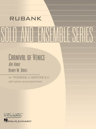 Davis, Henry: Carnival of Venice Air Varie for Trombone or Baritone & Piano